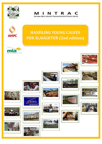 Handling Young Calves for Slaughter (Third Edition)