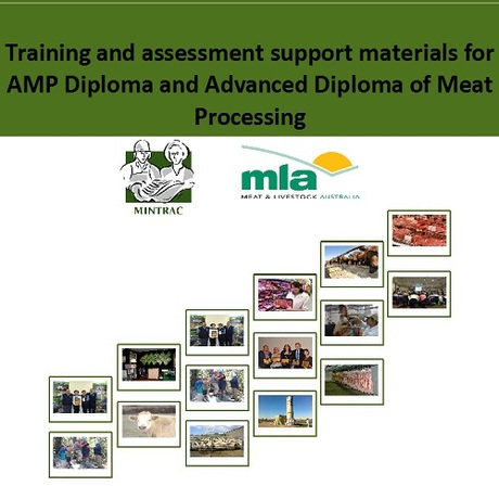 Training and assessment materials for AMP Diploma and Advanced Diploma of Meat Processing