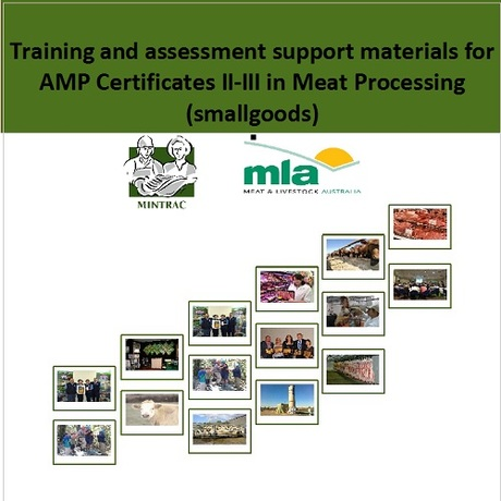 Training and assessment support materials for AMP Certificates II-III in Meat Processing (smallgoods