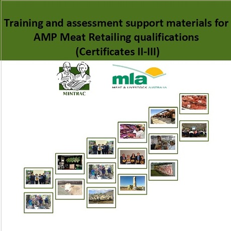 Training and assessment materials for AMP Meat Retailing qualifications (Certificates II-III)
