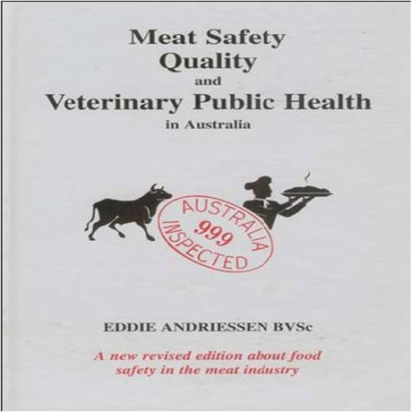Meat Safety Quality and Veterinary Public Health by Eddie Andriessen